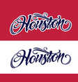 houston lettering in tattoo style vector image vector image