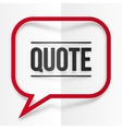 Red paper with shadow quote speech bubble frame vector image