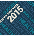 happy new year 2015 card word cloud background vector image