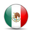 flag mexico mexican round glass button vector image