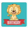 little cute lion birthday card vector image vector image