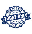 today only stamp sign seal vector image vector image