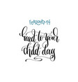 february 14 - read your child day - hand lettering vector image