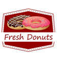 A food with a fresh donuts label vector image vector image