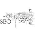 affordable seo services that works vector image vector image