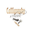 calligraphy school lettering logo design template vector image