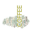 great mocha coffee from a coffee maker text vector image vector image