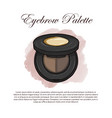 hand drawn color sketch of a eyebrow palette vector image vector image
