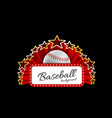 marquee board announcement with a baseball ball vector image vector image