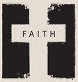 sign of the scratched cross with the word faith vector image vector image