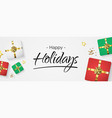 happy holidays with gift box vector image vector image