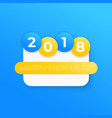 happy new year 2018 blue banner vector image