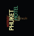 the phuket hotels and resorts guide provides a vector image vector image