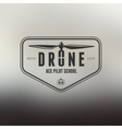 Drone vintage style label vector image vector image
