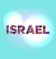 israel concept colorful word art vector image vector image