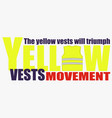 yellow vests movement or yellow jackets vector image