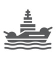 battleship glyph icon navy and army warship sign vector image vector image