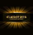 class 2019 congratulations vector image vector image
