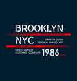 nyc brooklyn typography for t shirt vector image vector image