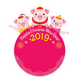 pigs on circle frame of happy chinese new year vector image