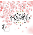 happy valentines day with rose petals vector image vector image