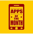 Apps of the month text on phone screen vector image