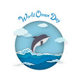 card world oceans day style paper art with dolphin vector image