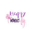 happy women day graphic element greeting card or vector image