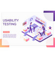 usability testing isometric landing page vector image vector image