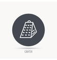 Grater icon Kitchen tool sign vector image