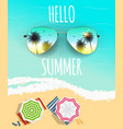 hello summer background with glass and palm vector image
