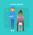 medical doctor with young woman on wheel chair vector image vector image