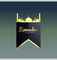 shiny golden ramadan kareem mosque silhouette vector image vector image