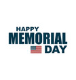happy memorial day flag usa vector image vector image