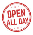open all day sign or stamp vector image vector image