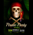 pirate party realistic poster vector image vector image