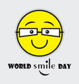 world smile day cute yellow emoji with eye vector image vector image