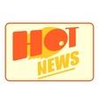 Hot news icon cartoon style vector image