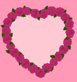 Beautiful frame of pink roses in a heart vector image vector image