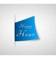 happy hour paper vector image vector image