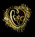 love word gold hand drawn lettering vector image