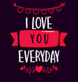 quote background with love message vector image