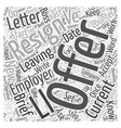The Only Way To Resign Word Cloud Concept vector image vector image
