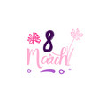 8 march tag sketch happy women day badge lettering vector image vector image