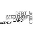 agency card credit debt settlement text word vector image vector image