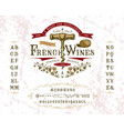 font french wines vintage letters and numbers vector image vector image