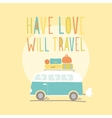 Have love will travel Retro van vector image vector image