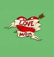 love mom tatto vector image