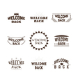 Welcome back Set of 9 labels emblems stickers or vector image