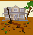 earthquake damaged house and ground splitted vector image